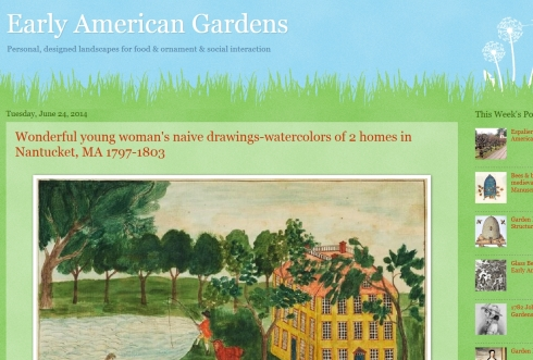 Excellent Blog on Early American Gardens